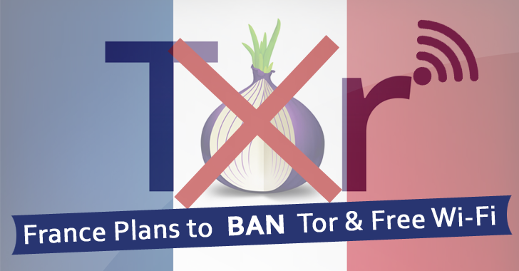 France wants to BAN Tor and Free Wi-Fi Services after Paris Terror Attacks