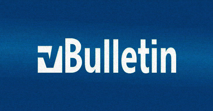 An Undisclosed Critical Vulnerability Affect vBulletin Forums — Patch Now