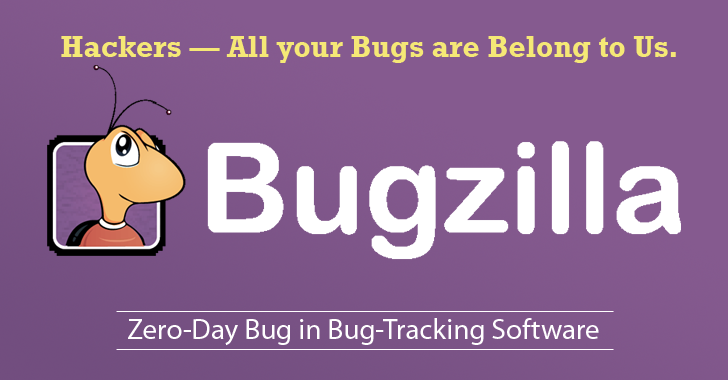 New Bug in Bugzilla Software Could Expose Zero-Day Vulnerabilities