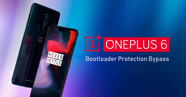 OnePlus 6 Flaw Allows to Boot Any Image Even With Locked Bootloader