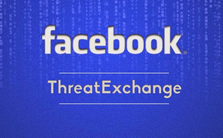 ​Facebook launches ThreatExchange for Sharing Cyber Security Threats