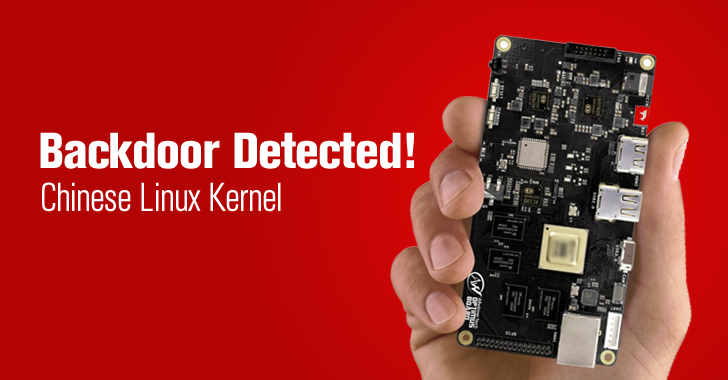 Kernel Backdoor found in Gadgets Powered by Popular Chinese ARM Maker