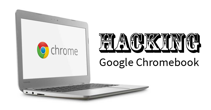 How to Make $100,000? Just Hack Google Chromebook