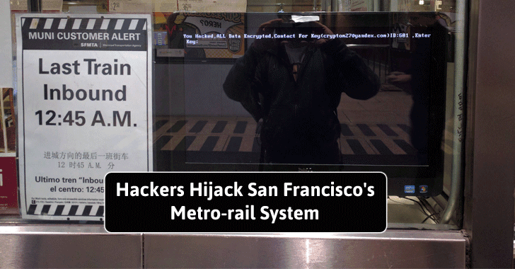 San Francisco Metro System Hacked with Ransomware; Resulting in Free Rides