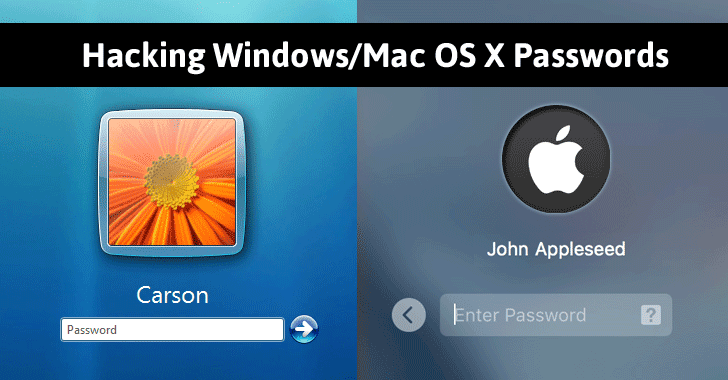 Here's How to Hack Windows/Mac OS X Login Password (When Locked)