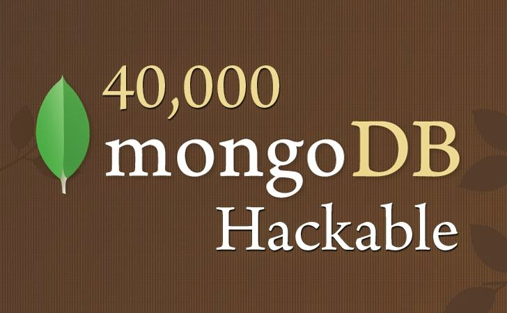 40,000 UnProtected MongoDB Databases Found on the Internet