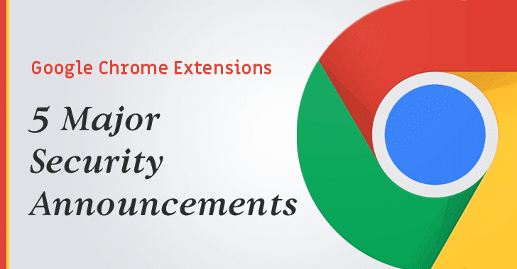 Google Announces 5 Major Security Updates for Chrome Extensions