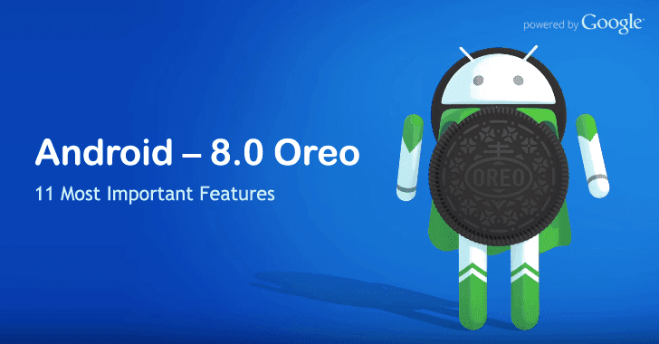 Android 8.0 Oreo Released – 11 New Features That Make Android Even Better