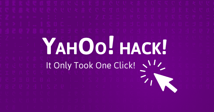 Yahoo! Hack! How It Took Just One-Click to Execute Biggest Data Breach in History