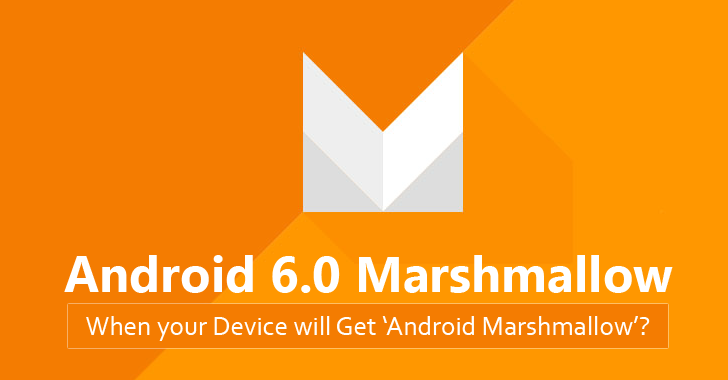 How to Install Android 6.0 Marshmallow and When will Your Smartphone Get it?