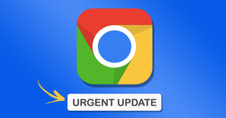 Update Your Chrome Browser ASAP to Patch a Week Old Public Exploit