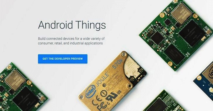 Google 'Android Things' — An Operating System for the Internet of Things
