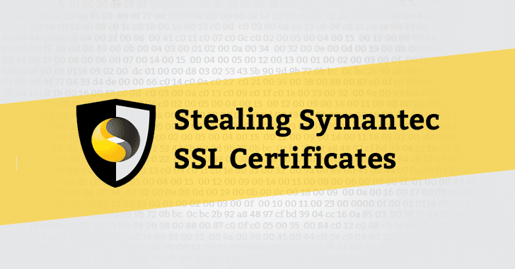 Symantec API Flaws reportedly let attackers steal Private SSL Keys and Certificates