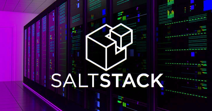 Critical SaltStack RCE Bug (CVSS Score 10) Affects Thousands of Data Centers