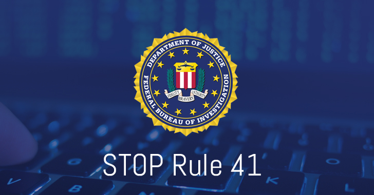 STOP Rule 41 — FBI should not get Legal Power to Hack Computers Worldwide