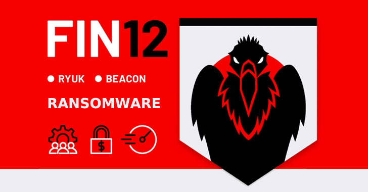 Ransomware Group FIN12 Aggressively Going After Healthcare Targets