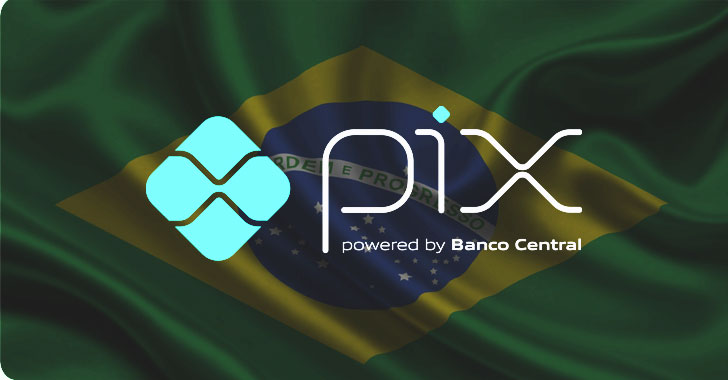 Hackers Targeting Brazil's PIX Payment System to Drain Users' Bank Accounts